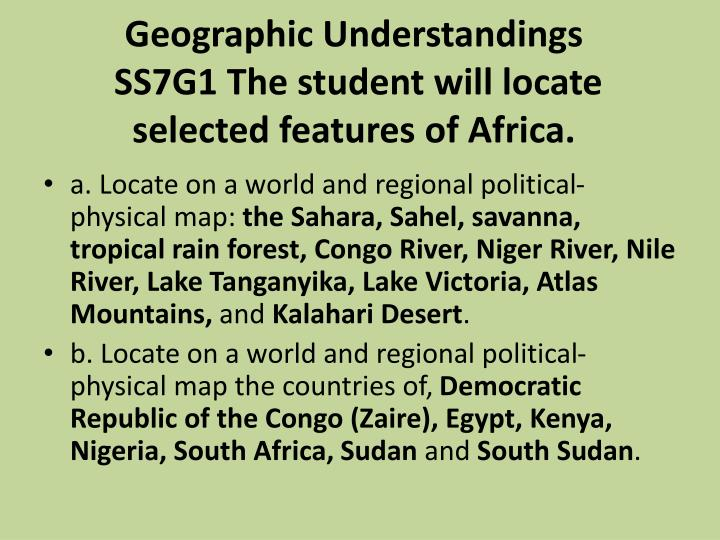 geographic understandings ss7g1 the student will locate selected features of africa n.