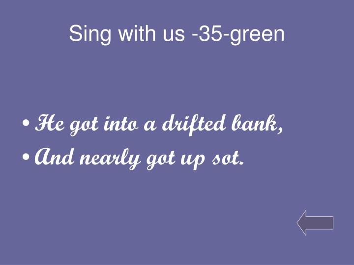 Sing with us -35-green