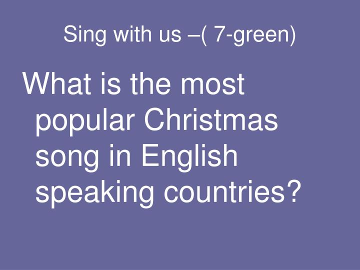 Sing with us –( 7-green)