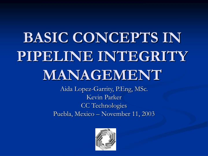 basic concepts in pipeline integrity management n.