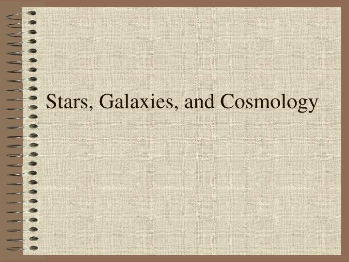 stars galaxies and cosmology n.