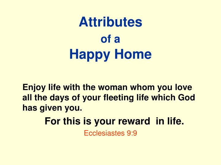 Attributes of a happy home