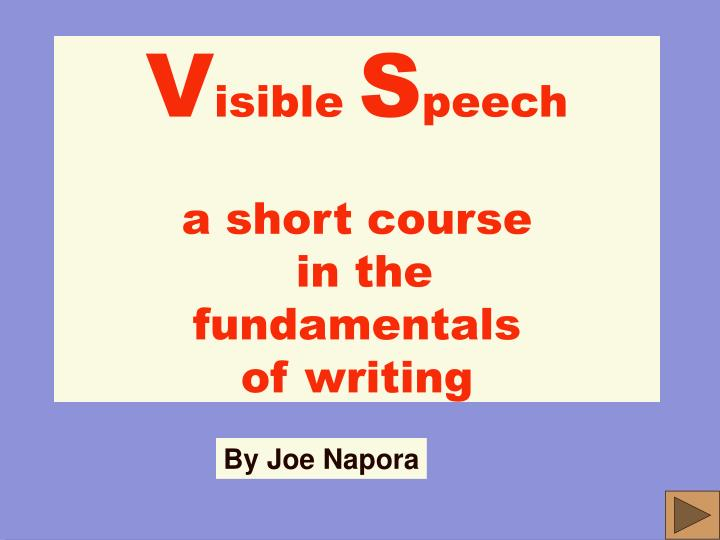 v isible s peech a short course in the fundamentals of writing n.