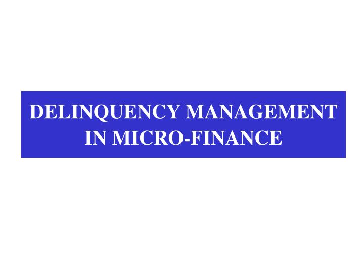 delinquency management in micro finance n.