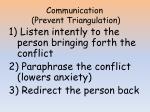 communication prevent triangulation
