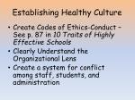 establishing healthy culture