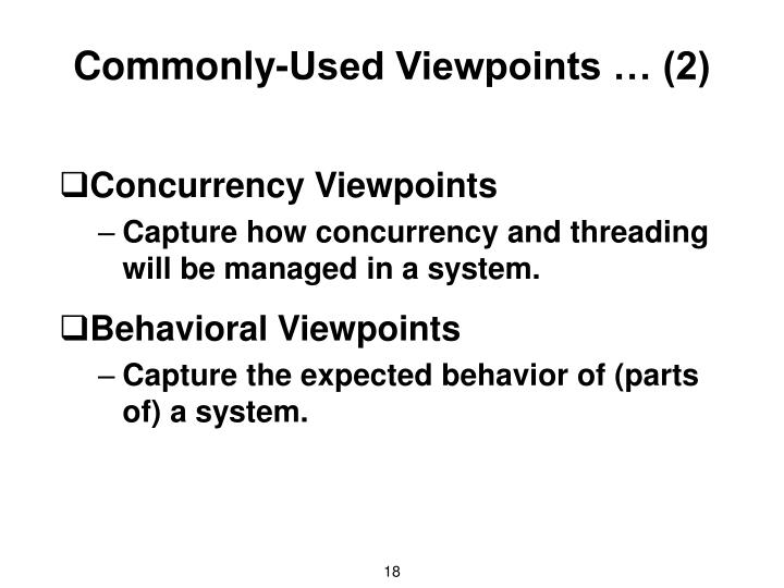 Commonly-Used Viewpoints … (2)
