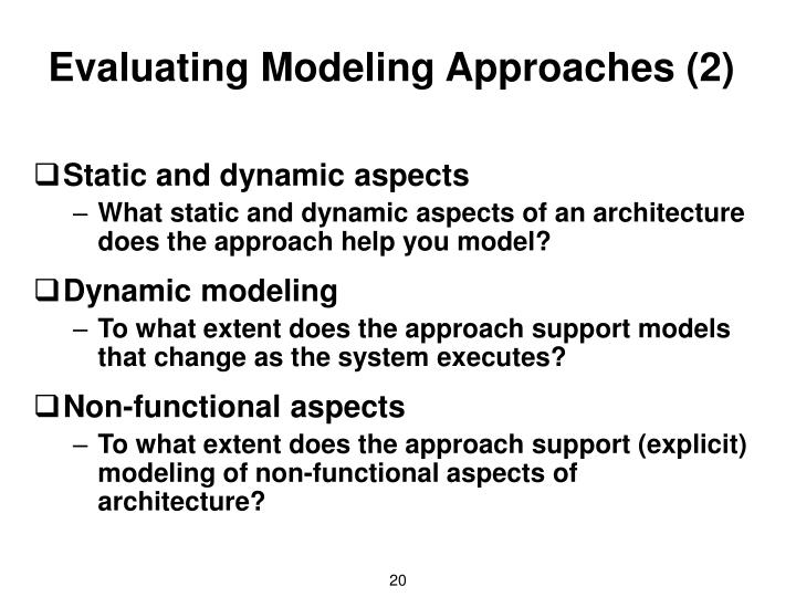 Evaluating Modeling Approaches (2)