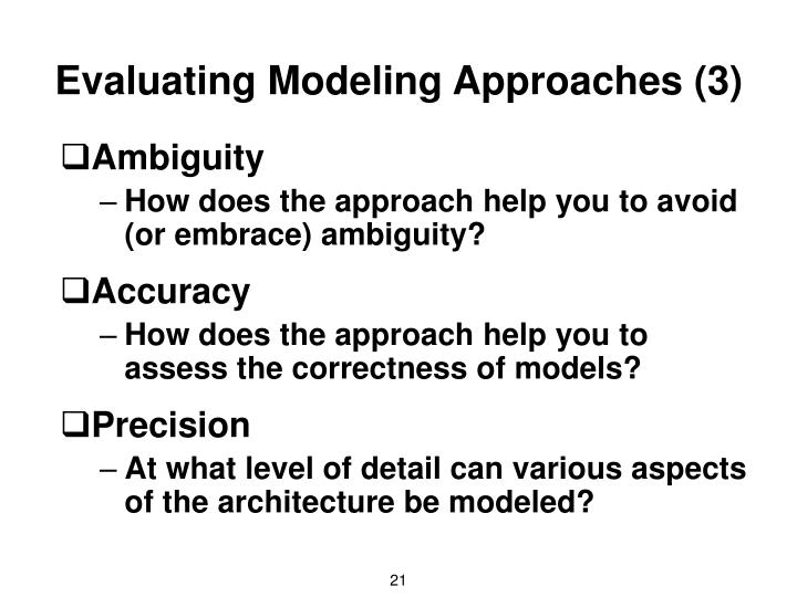 Evaluating Modeling Approaches (3)