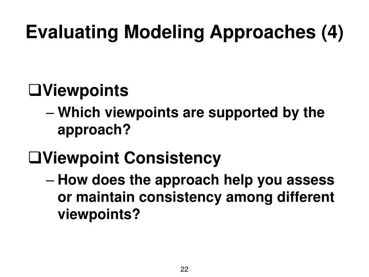 Evaluating Modeling Approaches (4)
