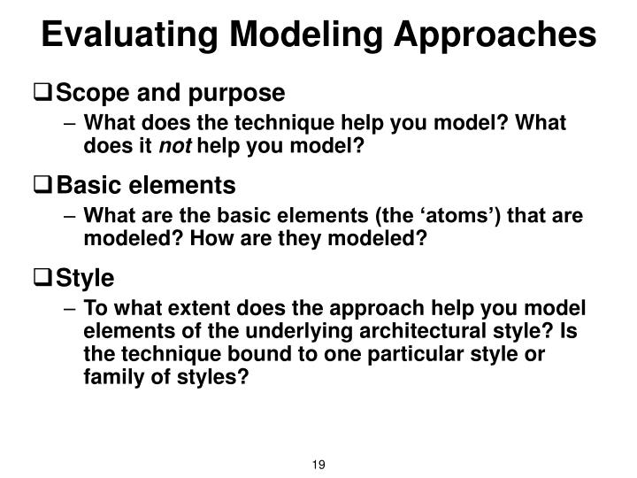 Evaluating Modeling Approaches