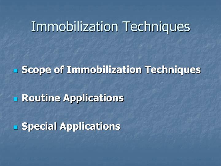 Immobilization Techniques