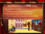 i mplementation of dsb ruling