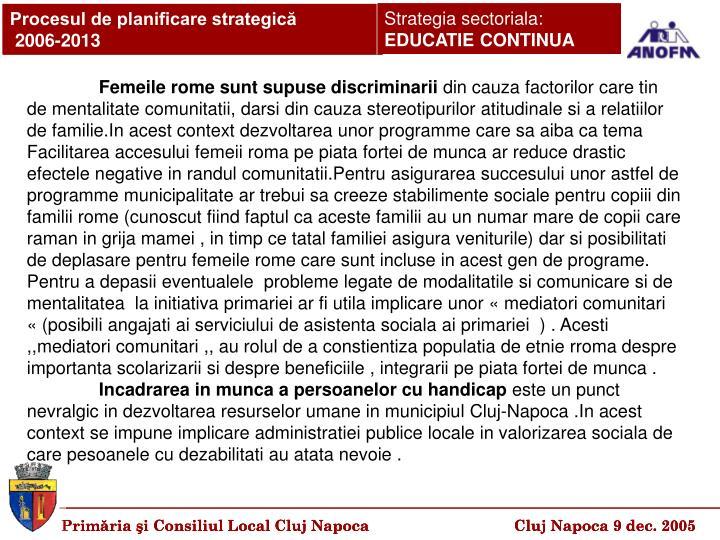 Femeile rome sunt supuse discriminarii