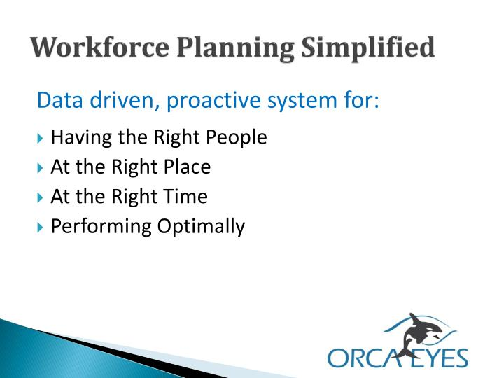 Workforce planning simplified