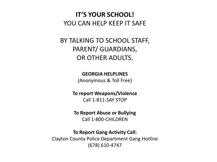IT'S YOUR SCHOOL!