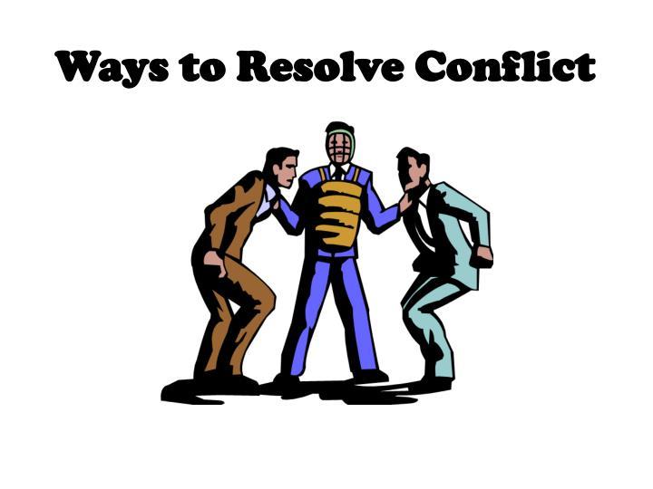 Ways to Resolve Conflict
