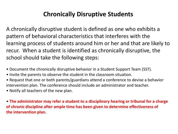 Chronically Disruptive