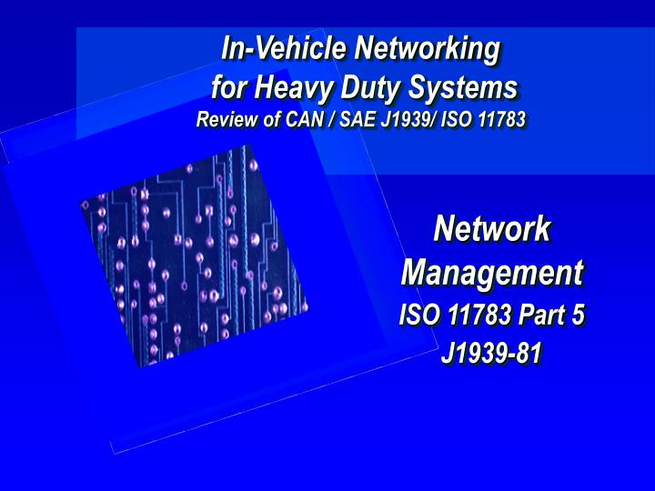 PPT - In-Vehicle Networking for Heavy Duty Systems Review of CAN