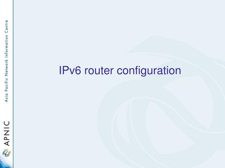 ipv6 router configuration n.