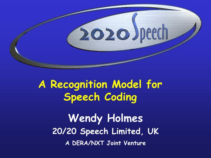 a recognition model for speech coding n.