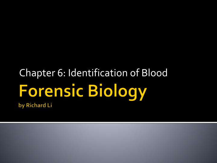 chapter 6 identification of blood n.