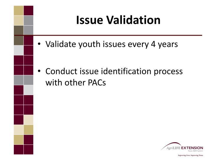 Issue Validation