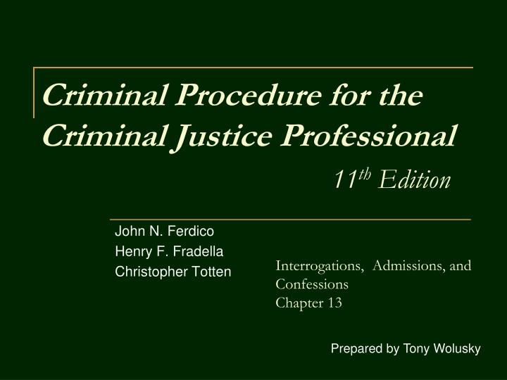 criminal procedure for the criminal justice professional 11 th edition n.
