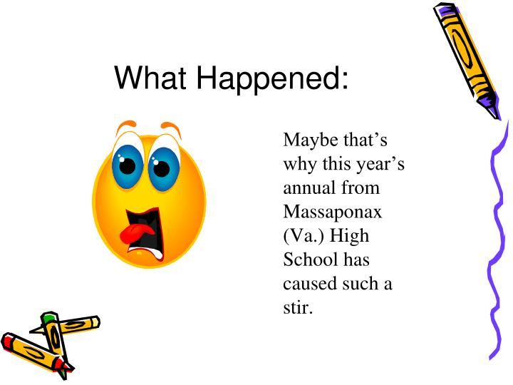 What happened1