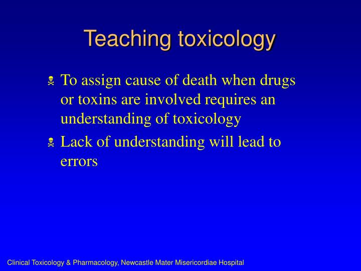 Teaching toxicology