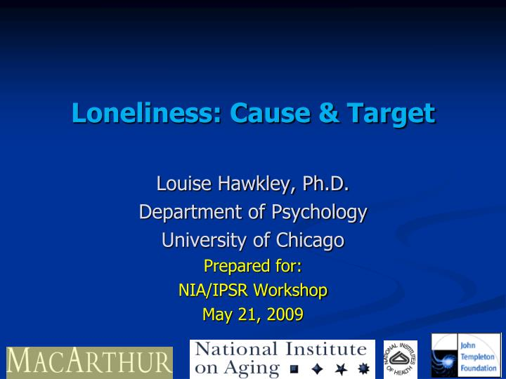 the causes of loneliness essay On loneliness - the issue 341 spring 2011 cast adrift on literature term papers break down and people don't feel lonely doesn't have assumed jill stauffer isolation and hope-filled posthumous collection of the causes, research paper.