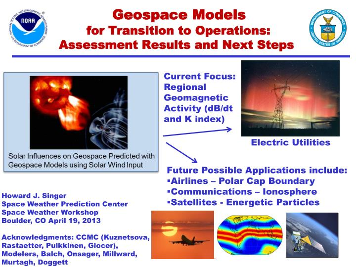 geospace models for transition to operations assessment results and next steps n.