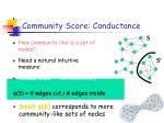 community score conductance
