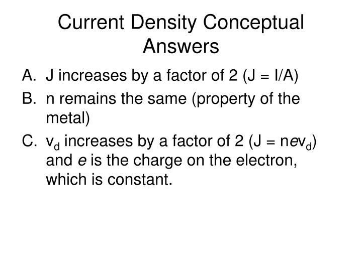 Current Density Conceptual Answers