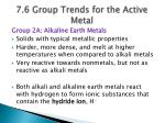 7 6 group trends for the active metal1