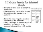 7 7 group trends for selected metals3