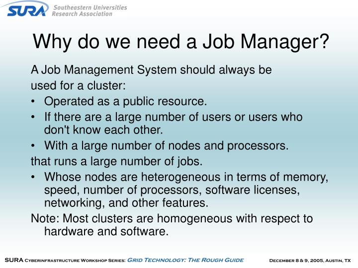Why do we need a Job Manager?