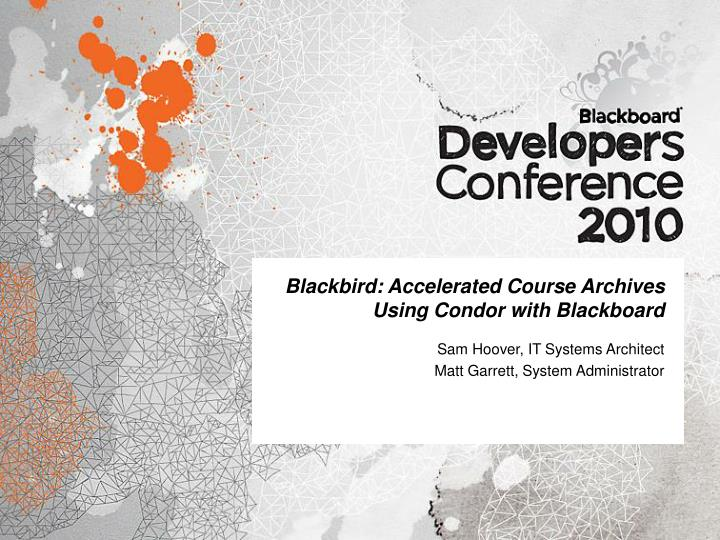 blackbird accelerated course archives using condor with blackboard n.