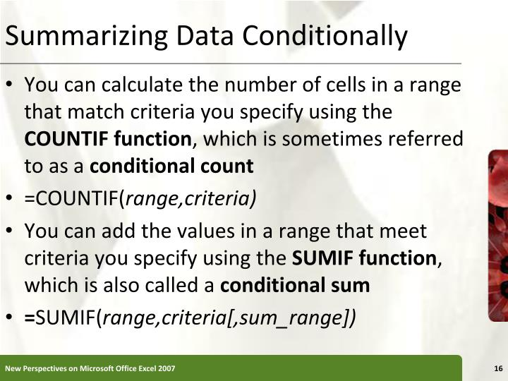 Summarizing Data Conditionally