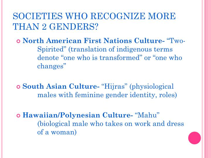 SOCIETIES WHO RECOGNIZE MORE THAN 2 GENDERS?
