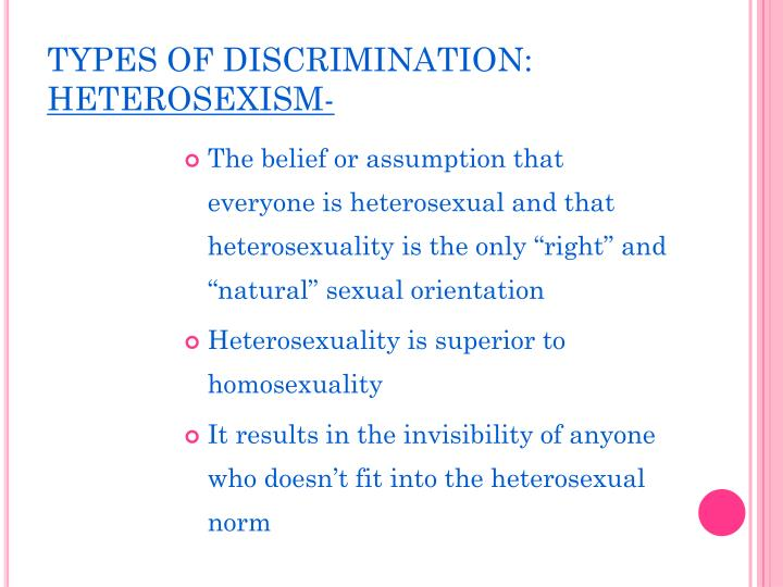 TYPES OF DISCRIMINATION: