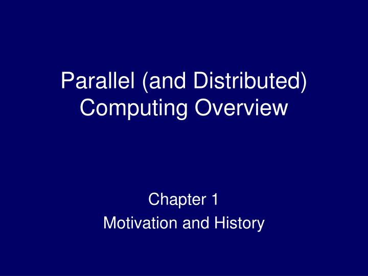 parallel and distributed computing overview n.