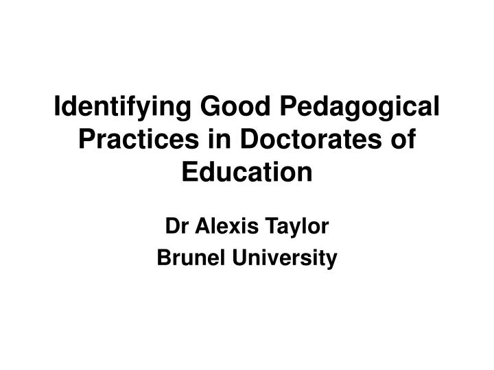 identifying good pedagogical practices in doctorates of education n.