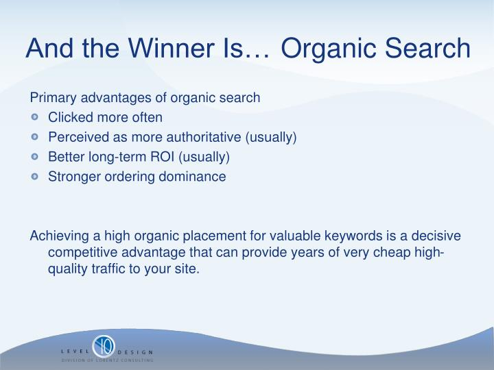 Primary advantages of organic search