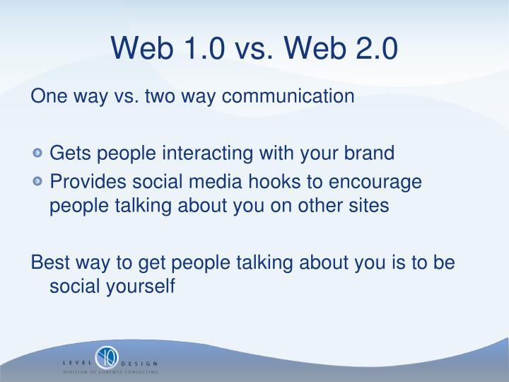 One way vs. two way communication