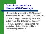 court interpretations narrow ada coverage