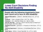 lower court decisions finding no ada disability