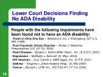 lower court decisions finding no ada disability1