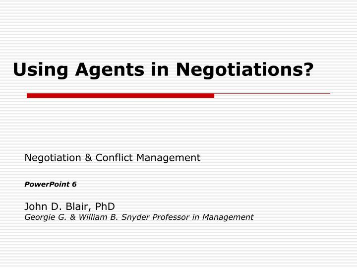 using agents in negotiations n.