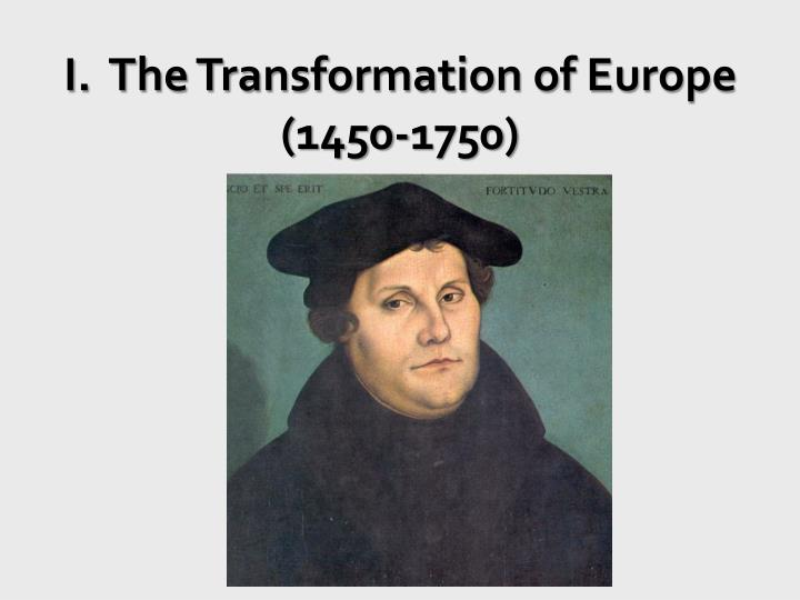 i the transformation of europe 1450 1750 n.